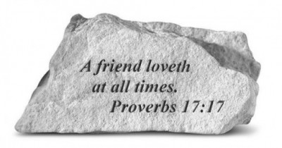 Inspiratioanal Great Thought Cast Stone - A friend loveth at all times