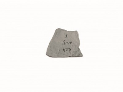 Inspirational Great Thought Cast Stone - I love you...