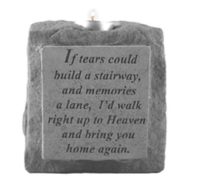 If tears could build a stairway..single-short Memorial Candle Holder