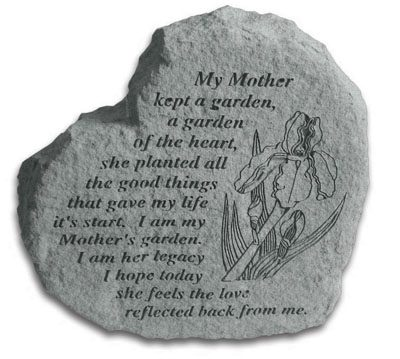 Cast Stone HEART - My mother kept a garden...